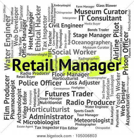 Retail Manager Represents Retailing Supervisor And Employee