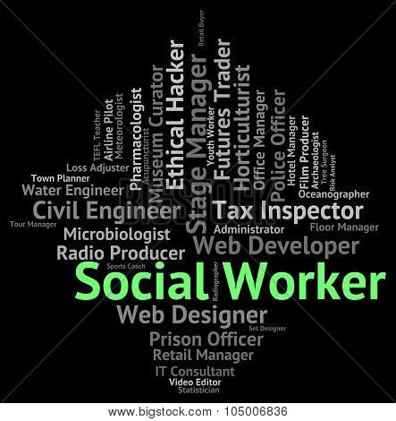 Social Worker Represents White Collar And Employee