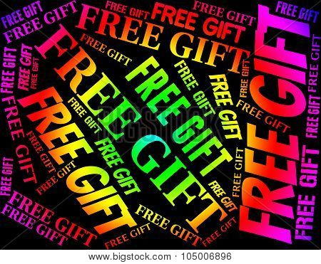 Free Gift Shows Without Charge And Complimentary