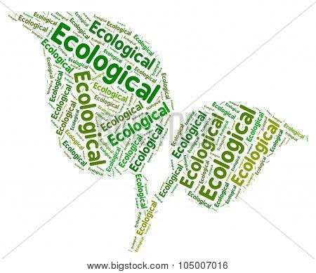 Ecological Word Represents Go Green And Conservation
