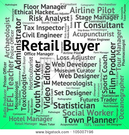 Retail Buyer Indicates Commerce Buying And Promotion