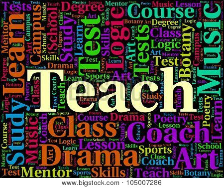 Teach Word Indicates Give Lessons And Coaching