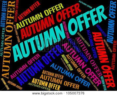 Autumn Offer Indicates Discounts Text And Cheap