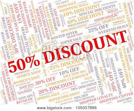 Fifty Percent Off Indicates Bargain Reduction And Cheap