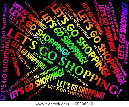 Lets Go Shopping Shows Retail Sales And Buying