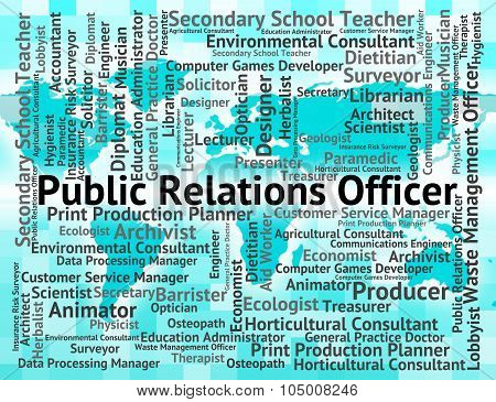 Public Relations Officer Means Press Release And Employee