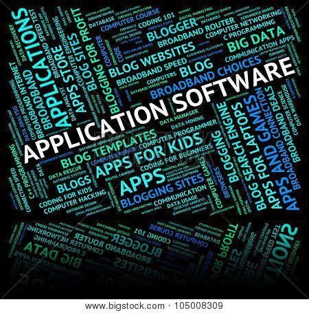 Application Software Indicates Words Text And Softwares