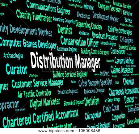Distribution Manager Means Supply Chain And Boss