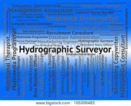 Hydrographic Surveyor Indicates Assesser Surveying And Maritime