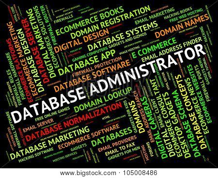 Database Administrator Means Supervisor Chief And Manager