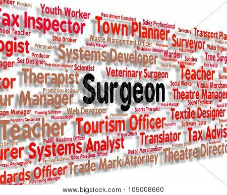 Surgeon Job Represents General Practitioner And Md