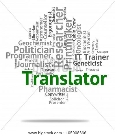 Translator Job Means Translates Decipherer And Word