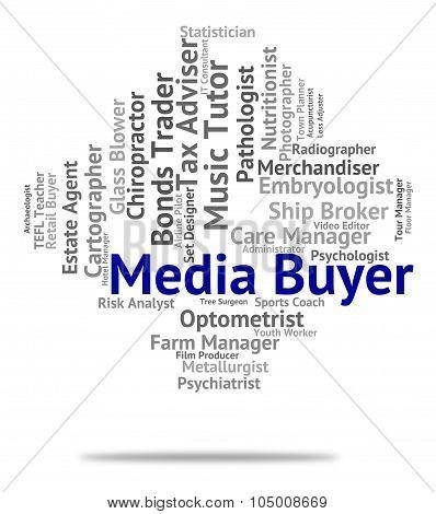 Media Buyer Represents Hire Buyers And Radio
