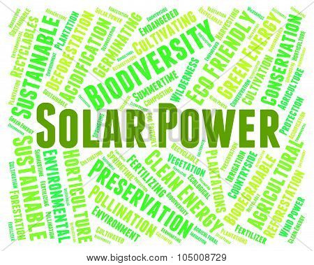 Solar Power Shows Energy Source And Electricity