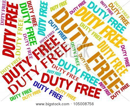 Duty Free Shows Tax Words And Vat