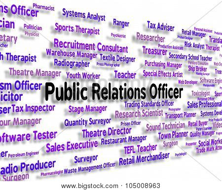 Public Relations Officer Indicates Press Release And Career