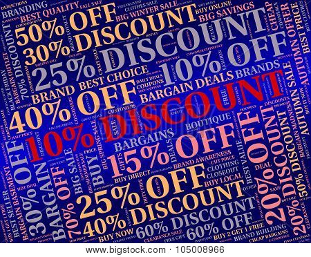 Ten Percent Off Indicates Retail Bargain And Word