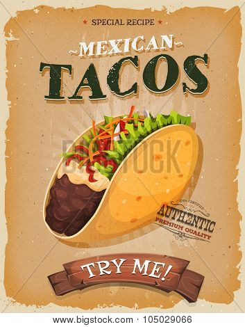 Grunge And Vintage Mexican Tacos Poster