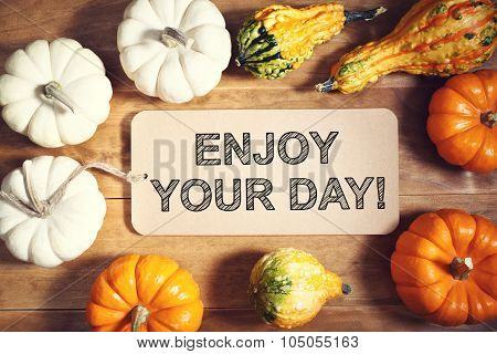 Enjoy Your Day Message With Colorful Pumpkins