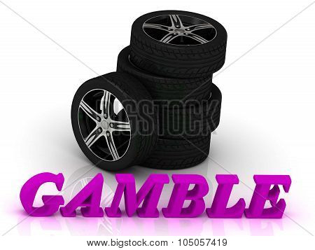 Gamble- Bright Letters And Rims Mashine Black Wheels