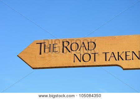 The road not taken sign