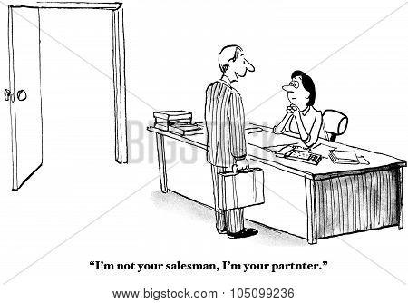 Partner, not Salesman