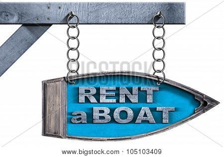Rent A Boat - Directional Sign With Chain