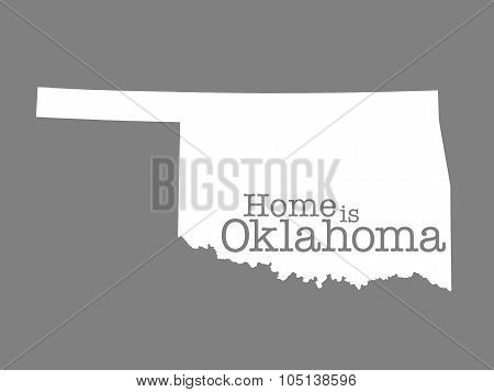 Home Is Oklahoma State Outline Illustration on gray background