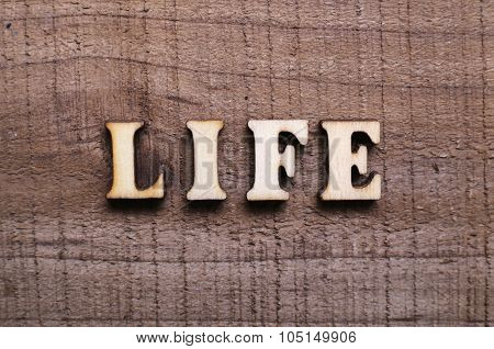 Wooden Text Life