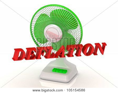 Deflation- Green Fan Propeller And Bright Color Letters