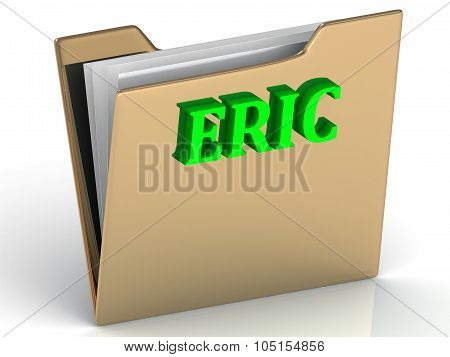 Eric- Name And Family Bright Letters Obackgrounderic- Bright Green Letters On Gold Paperwork Folder