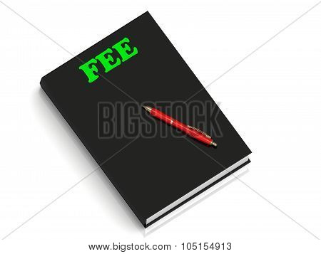 Fee- Inscription Of Green Letters On Black Book
