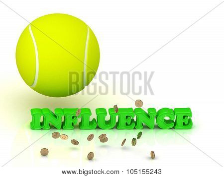 Influence - Bright Color Word And A Yellow Tennis Ball
