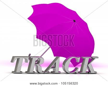 Track- Inscription Of Silver Letters And Umbrella