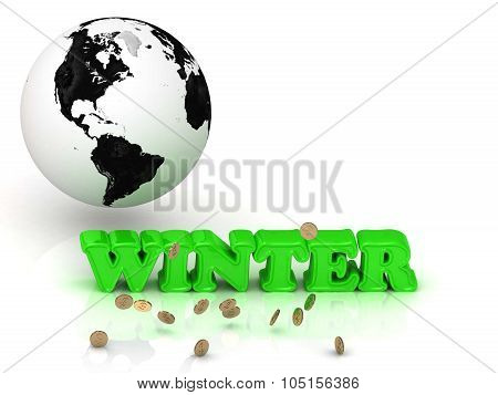 Winter- Bright Color Letters, Black And White Earth