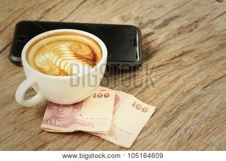 Hot Coffee ,smart Phone And Money Of Thai Baht