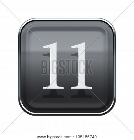 Eleven Icon Grey Glossy, Isolated On White Background