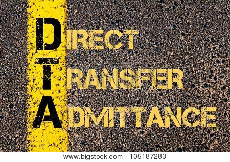 Business Acronym Dta As Direct Transfer Admittance