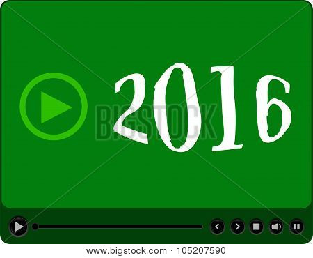 Video Player For Web With 2016 Symbol, Media Player With New Year Concept
