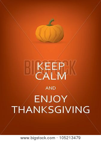Thanksiving card template with pumpkin and keep calm message.