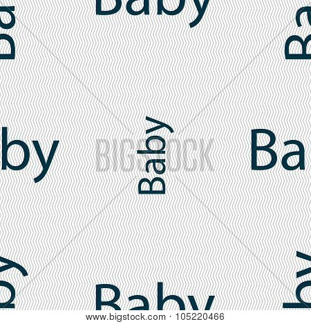 Baby On Board Sign Icon. Infant In Car Caution Symbol. Baby-pacifier Nipple. Seamless Abstract Backg