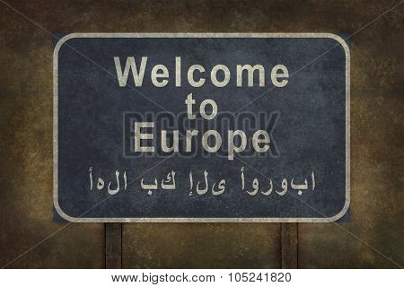 Welcome To Europe Roadside Sign Illustration With Arabic Text