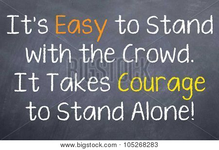 It is Easy to Stand with the Crowd