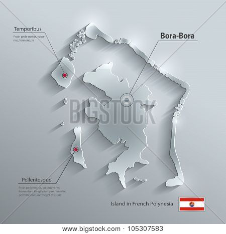 Bora-Bora map flag glass card paper 3D vector french polynesia