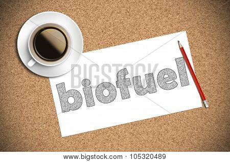 Coffee And Pencil Sketch Biofuel On Paper
