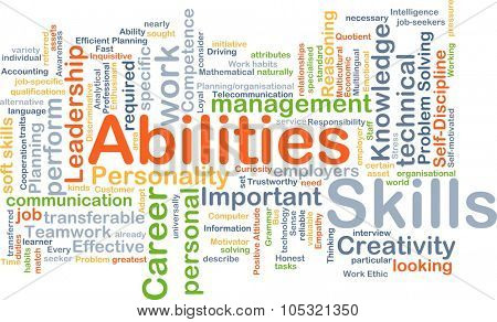 Background concept wordcloud illustration of skills abilities