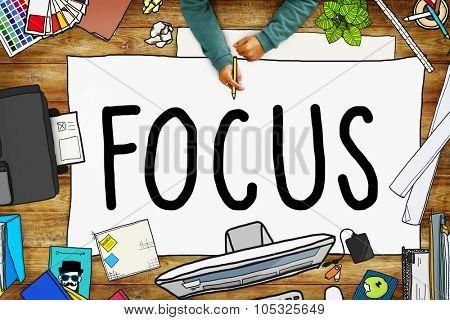 Focus Determine Centre Concentrate Point Concept