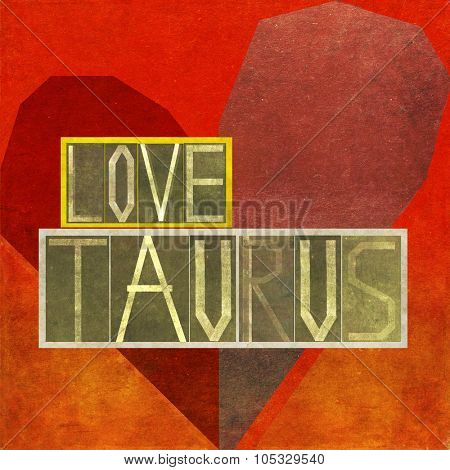 Love Taurus