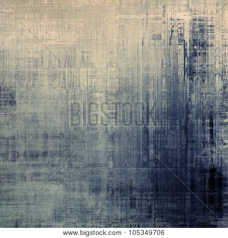 Grunge aging texture, art background. With different color patterns: brown; blue; gray; black