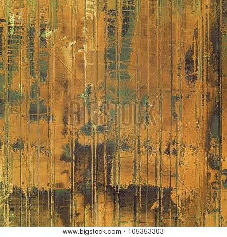 Abstract composition on textured, vintage background with grunge stains. With different color patterns: yellow (beige); brown; gray; green